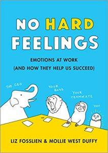 """""""No hard feelings"""" by Liz Fosslien and Mollie West Duffy"""